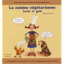 La cuisine végétarienne facile et gaie !