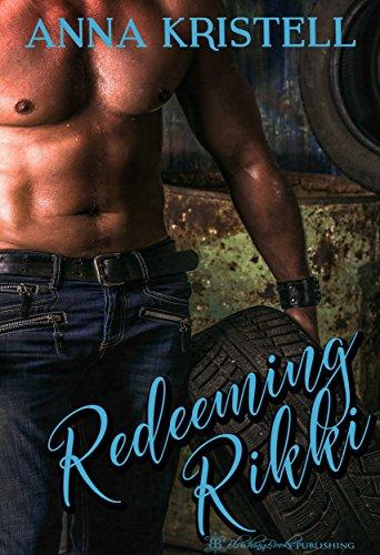 Redeeming Rikki (racing Rendezvous Book 1) por Blushing Books