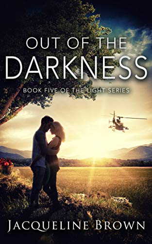 Out of the Darkness, Book 5 of The Light Series