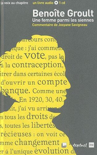 Benoîte Groult, une femme parmi les siennes