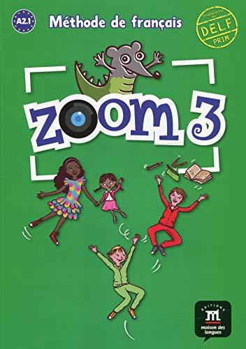 Zoom livre de l'élève per la scuola elementare: zoom 3 livre de l'élève