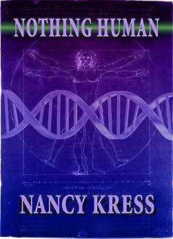 Nothing Human by [Kress, Nancy]