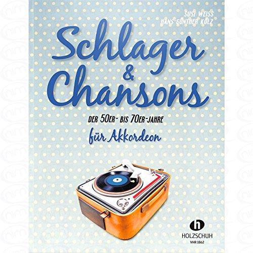 Schlager + Chansons der 50er bis 70er Jahre - arrangiert für Akkordeon [Noten/Sheetmusic]