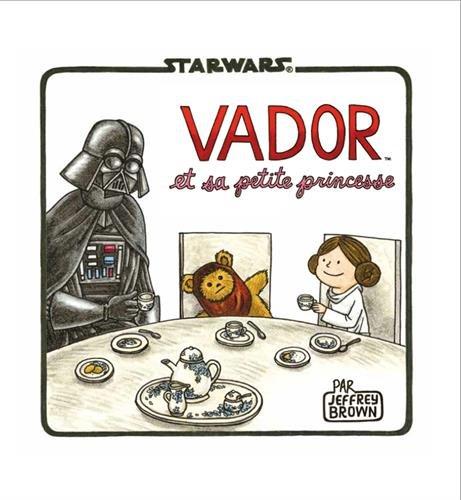Star Wars (2) : Vador et sa petite princesse