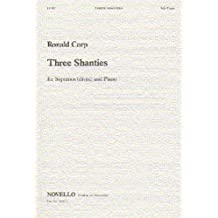 Three Shanties - Soprano and Piano Accompaniment - VOCAL SCORE