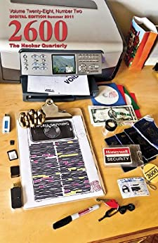 2600 Magazine: The Hacker Quarterly - Summer 2011 by [2600 Magazine]