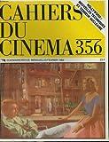 Cahiers du cinema n° 356 -