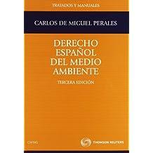 Derecho Español del Medio Ambiente (Tratados y Manuales de Derecho)