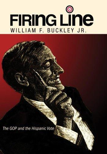 Preisvergleich Produktbild Firing Line with William F. Buckley Jr. The GOP and the Hispanic Vote by Tony Garza