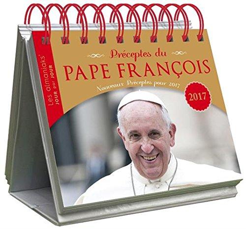 Préceptes du Pape François par Thierry Chevalier