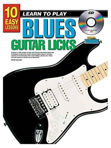 10 Easy Lessons: Learn To Play Blues Guitar Licks. Partitions, Livre, CD pour Guitare