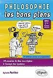 Philosophie Les Bons Plans BAC Terminales Toutes Séries