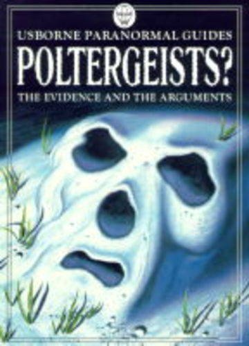 Poltergeists? (Usborne Paranormal Guides) by Anna Claybourne (1998-10-30)