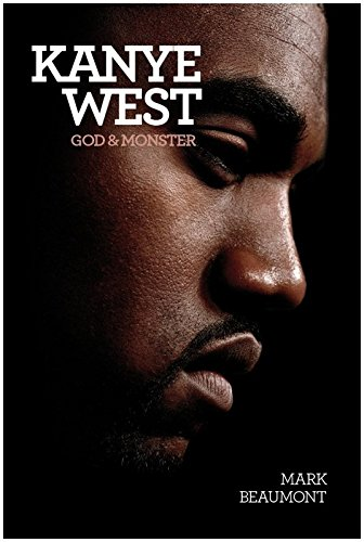 Omnibus Press Kanye West: God and Monster