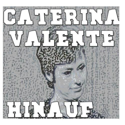 Hinauf by Caterina Valente