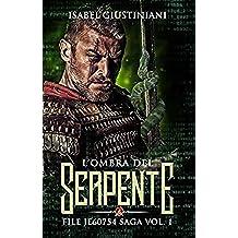 L'ombra del Serpente (File JE60754 saga Vol. 1)
