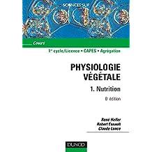 Physiologie végétale - Tome 1 - 6ème édition - Nutrition