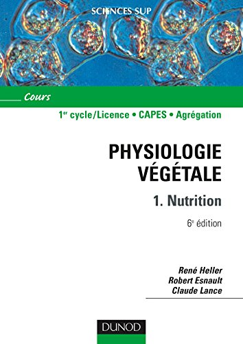 Physiologie vgtale - Tome 1 - 6me dition - Nutrition