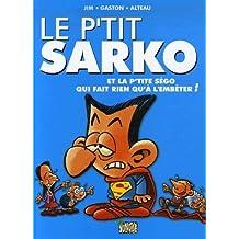 Le p'tit Sarko et la p'tite Ségo qui fait rien qu'à l'embêter !