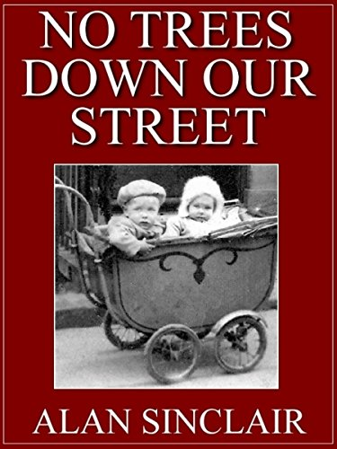 no-trees-down-our-street-english-edition