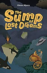 The Sump of Lost Dreams (Jamie's Myth Book 3)