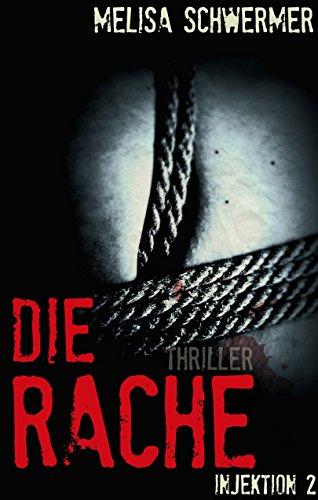 Buchseite und Rezensionen zu 'Injektion: Die Rache' von Melisa Schwermer