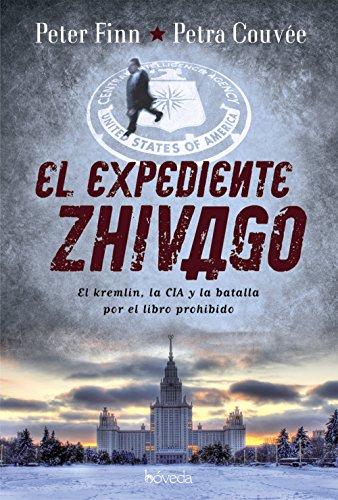 El expediente Zhivago (Fondo General - Narrativa) por Peter Finn