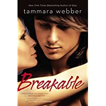 [Breakable] (By: Tammara Webber) [published: May, 2014]