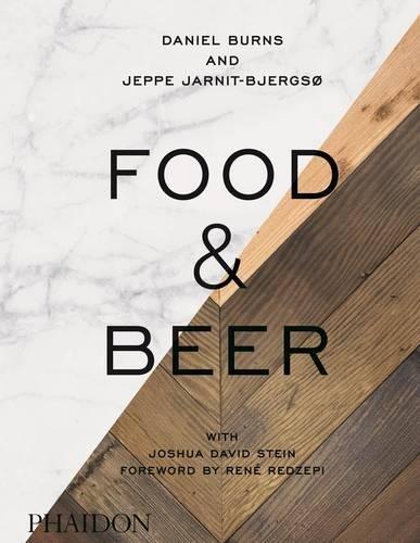 Food & Beer par Daniel Burns, Jeppe Jarnit-Bjergsø