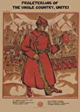 Vintage Anti-Capitalist Translated Propaganda PROLETERIANS OF THE WHOLE COUNTRY, UNITE!. With English Translation of headline. Originally Russian Revolution, 1918. 250gsm Gloss Art Card A3 Reproduction Poster