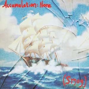 Accumulation : None