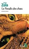 Le Paradis des chats et autres textes par Zola