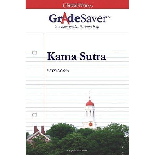 GradeSaver (tm) ClassicNotes Kama Sutra Study Guide by Soman Chainani (2007-07-25)