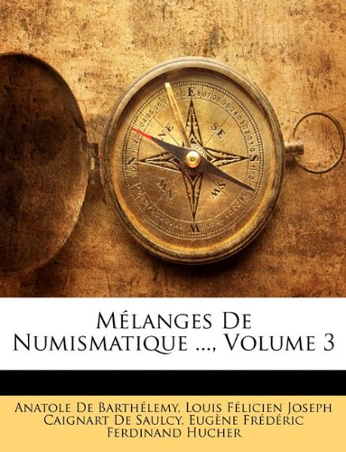 M Langes de Numismatique, Volume 3