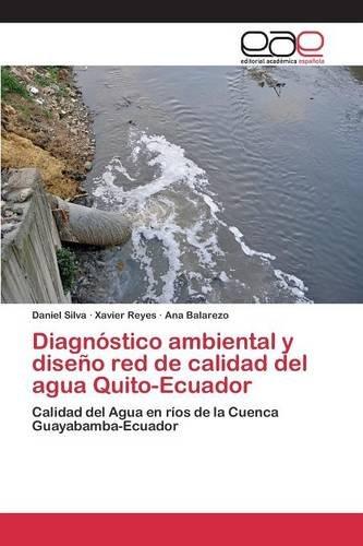 Diagnóstico ambiental y diseño red de calidad del agua Quito-Ecuador por Silva Daniel