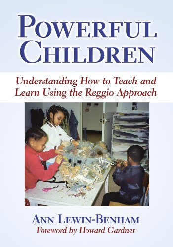 Powerful Children: Understanding How to Teach and Learn Using the Reggio Approach (Early Childhood Education Series)