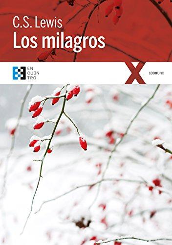 Los milagros (100XUNO nº 20) por C.S. Lewis