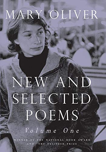 New And Selected Poems, Volume One: v. 1 por Mary Oliver