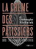 La crème des pâtissiers - Format Kindle - 9782841239450 - 9,99 €