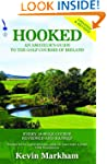Hooked: An Amateur's Guide to the Gol...