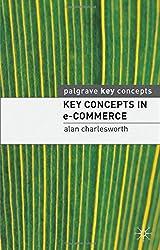 Key Concepts in e-Commerce (Palgrave Key Concepts)