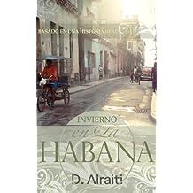 Invierno en La Habana (Spanish Edition)