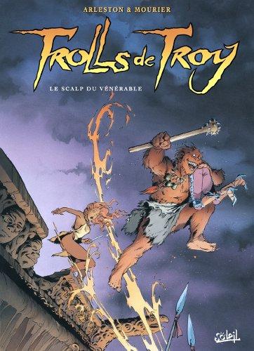 Couverture du livre Trolls de Troy T02 : Le scalp du vénérable