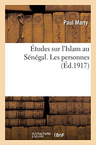 Études sur l'Islam au Sénégal. Les personnes