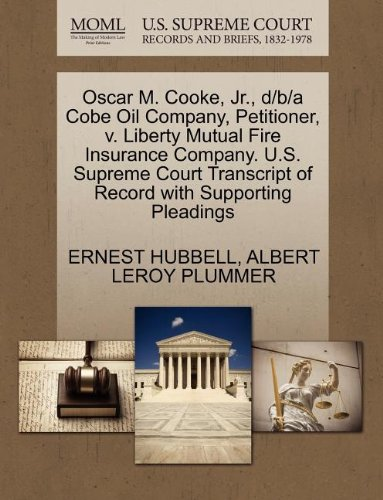 oscar-m-cooke-jr-d-b-a-cobe-oil-company-petitioner-v-liberty-mutual-fire-insurance-company-us-suprem