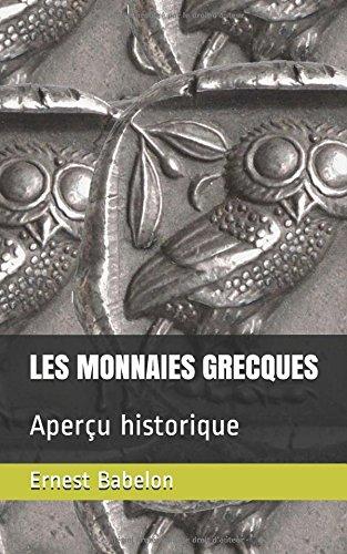 LES MONNAIES GRECQUES: Aperçu historique