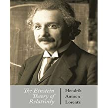 The Einstein Theory of Relativity (English Edition)