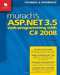 Murach's ASP.NET 3.5 Web Programming with C# 2008