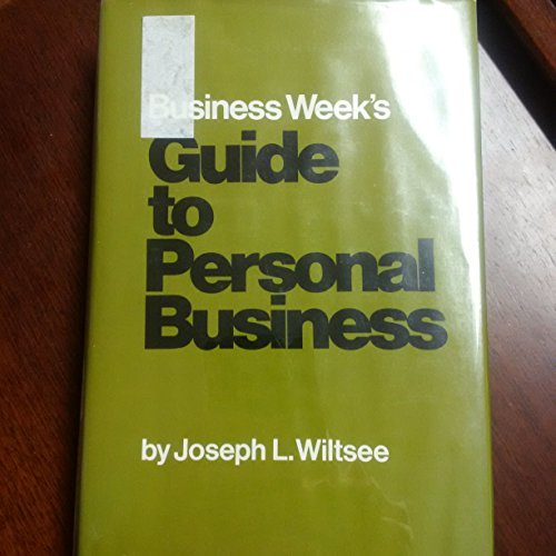 business-weeks-guide-to-personal-business-by-joseph-l-wiltsee