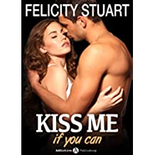 Kiss me (if you can) - Volumen 1